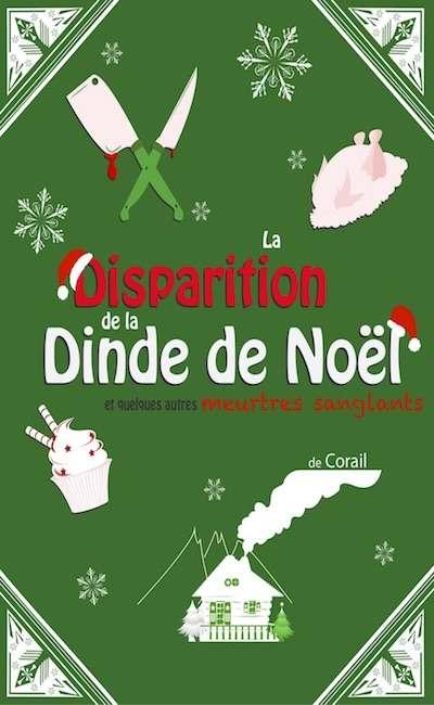 Image de couverture de La disparition de la Dinde de Noël et quelques autres meurtres sanglants