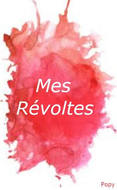 Image de couverture de Mes révoltes