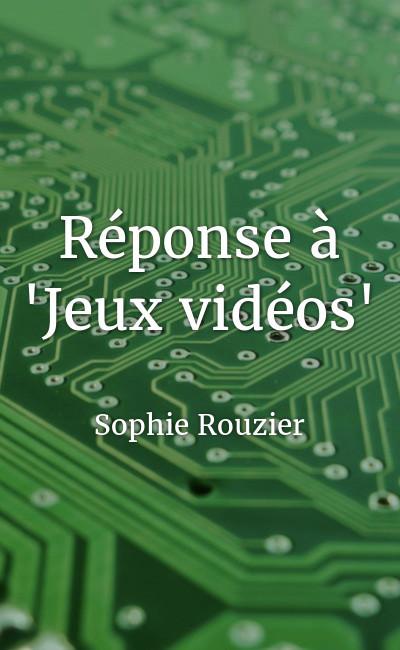 """Image de couverture de Réponse à """"Jeux vidéos"""""""