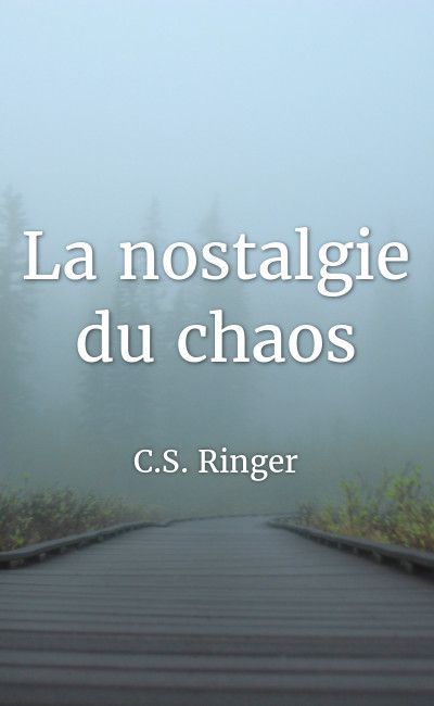 Image de couverture de La nostalgie du chaos