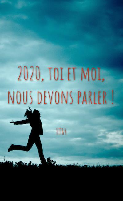 Image de couverture de 2020, toi et moi, nous devons parler !