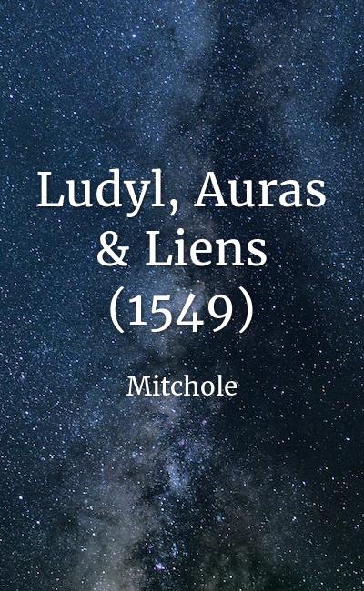 Image de couverture de Ludyl, Auras & Liens (1549)