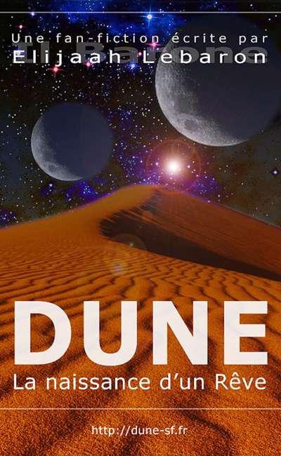 Image de couverture de DUNE : La naissance d'un rêve
