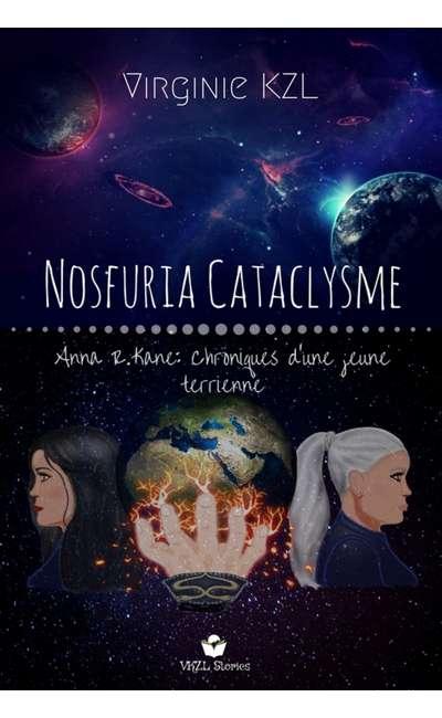 Image de couverture de Nosfuria Cataclysme (Anna R.Kane: Chroniques d'une jeune terrienne) - Tome 1