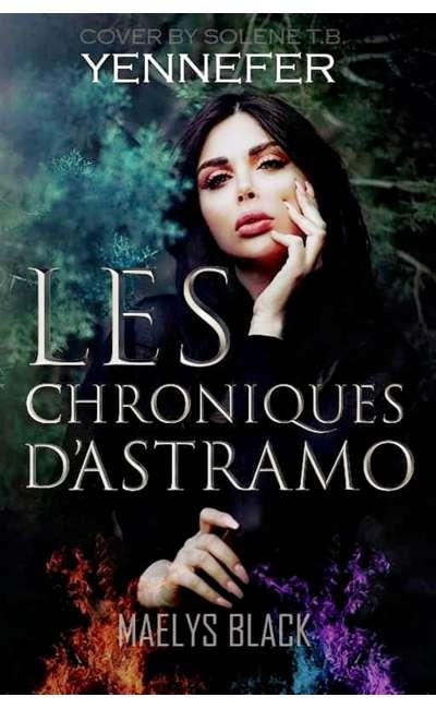 Image de couverture de Tome 1. Les Chroniques d'Astramo: Maëlys Black.