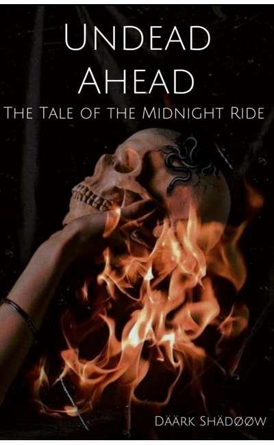 Image de couverture de Undead Ahead : The Tale of the Midnight Ride