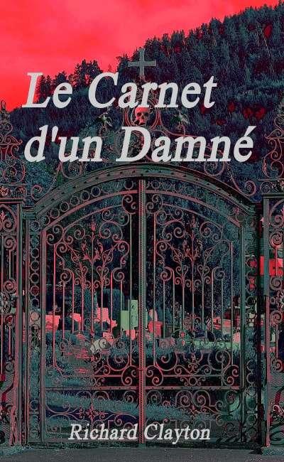 Image de couverture de Le Carnet d'un Damné