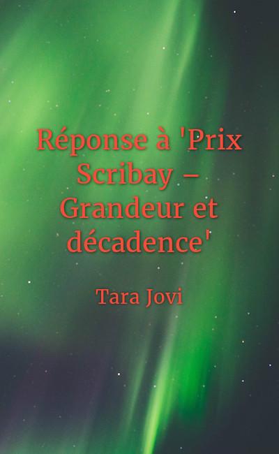 """Image de couverture de Réponse à """"Prix Scribay– Grandeur et décadence"""""""