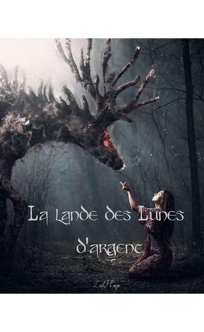 Image de couverture de La Lande des Lunes d'argent