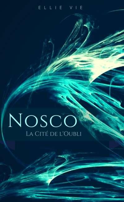 Image de couverture de Nosco, la Cité de l'Oubli