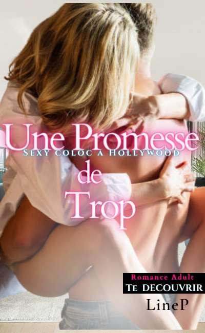 Image de couverture de Une Promesse de Trop - Sexy coloc à Hollywood - Tome 2