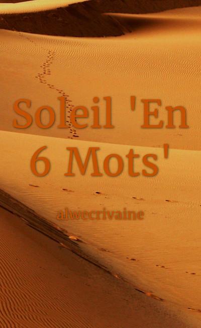 """Image de couverture de Soleil """"En 6 Mots"""""""