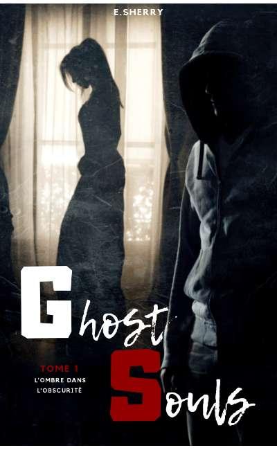 Image de couverture de Ghost Souls - Tome 1 : L'ombre dans l'obscurité