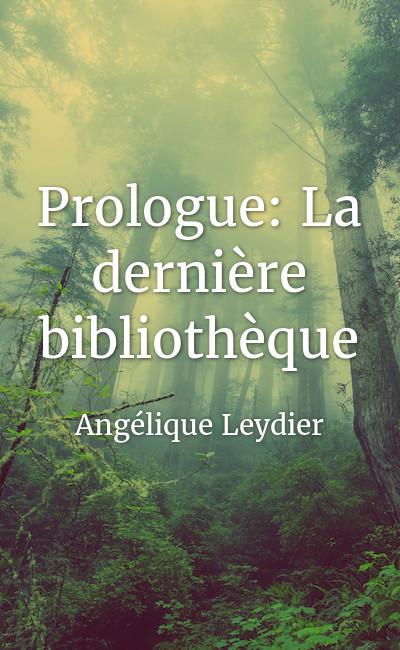 Image de couverture de Prologue: La dernière bibliothèque