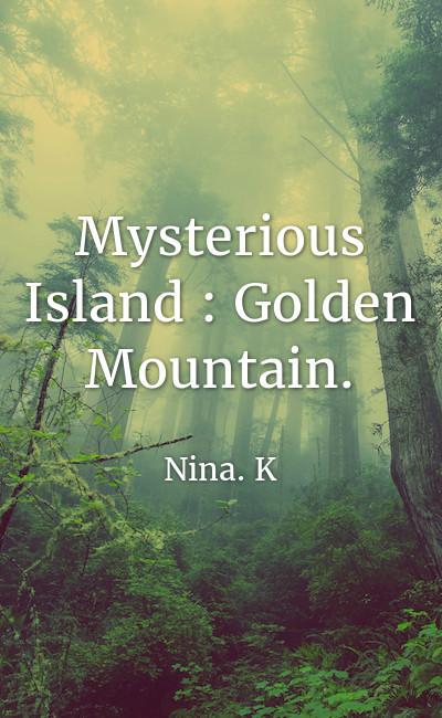 Image de couverture de Mysterious Island : Golden Mountain.