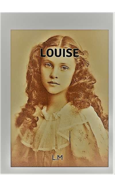 Image de couverture de Louise (partie 1). Chroniques