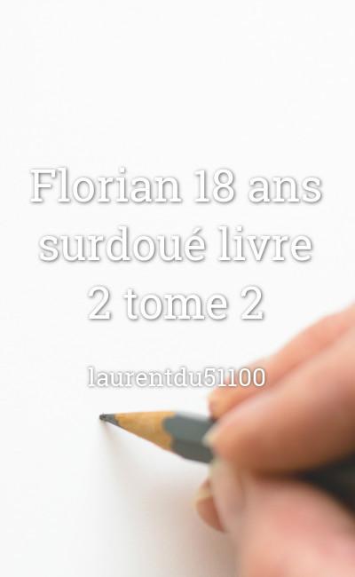Image de couverture de Florian 18 ans surdoué livre 2 tome 2