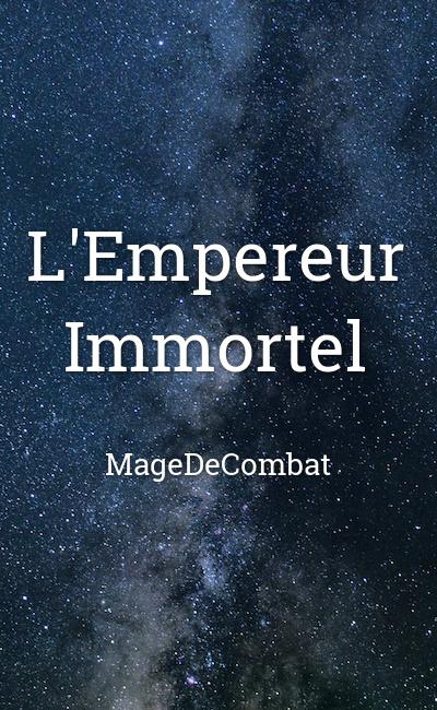 Image de couverture de L'Empereur Immortel