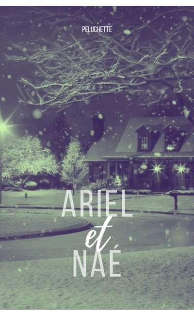 Image de couverture de Ariel et Naé