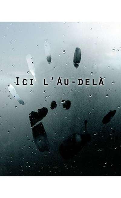 """Image de couverture de Ici l'Au-delà : réponse à """"J'parle à mes morts"""" [contemporain]"""