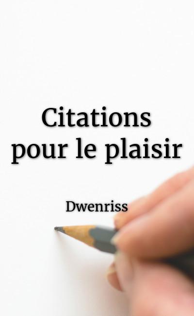 Citations Pour Le Plaisir Scribay