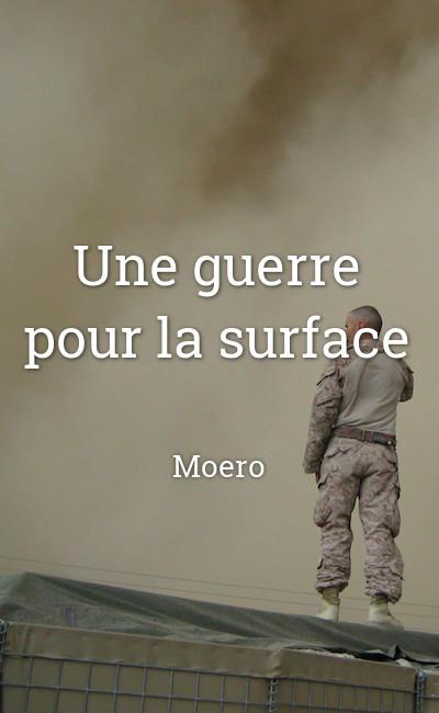 Image de couverture de Une guerre pour la surface