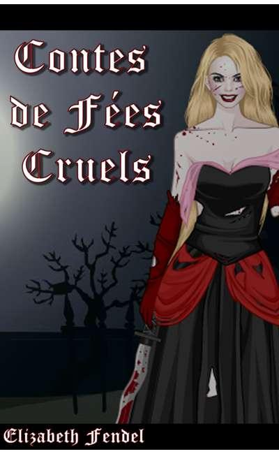 Image de couverture de Contes de Fées cruels