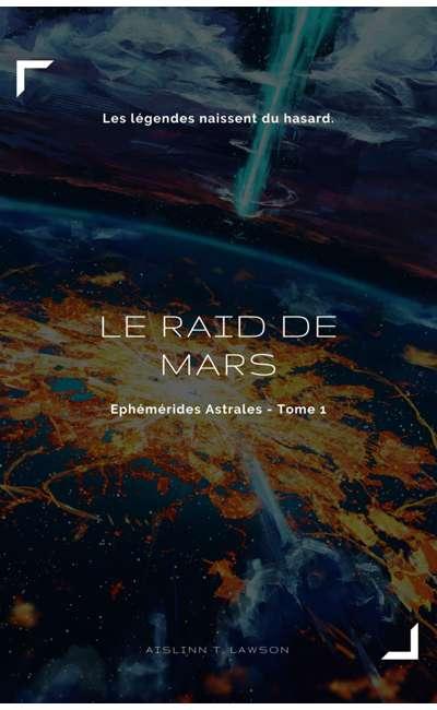 Image de couverture de Éphémérides Astrales [T1] - Le Raid de Mars