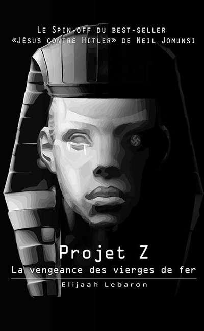 Image de couverture de Projet Z : La vengeance des vierges de fer