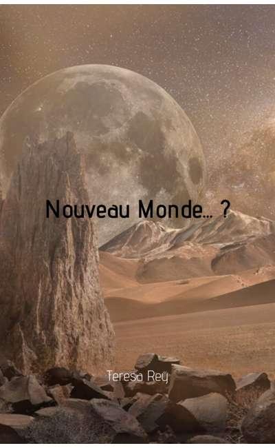Image de couverture de Nouveau monde... ?