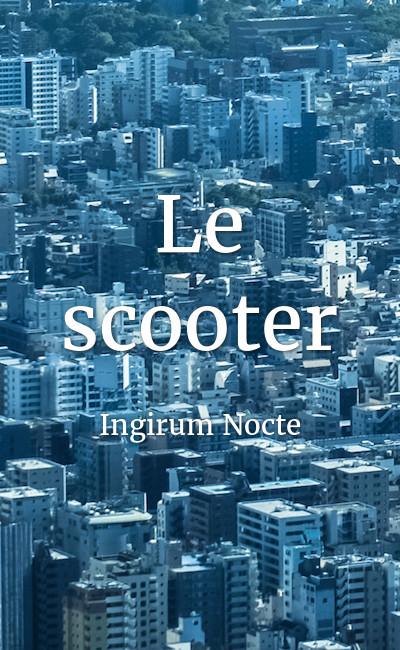 Image de couverture de Le scooter