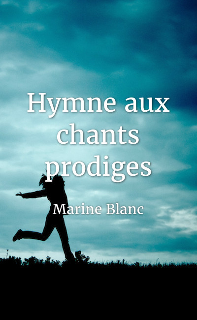 Image de couverture de Hymne aux chants prodiges