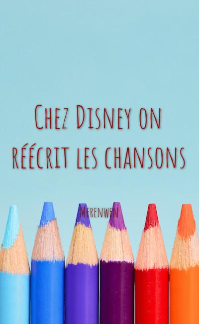 Image de couverture de Chez Disney on réécrit les chansons