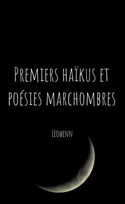 Image de couverture de Premiers haïkus et poésies marchombres