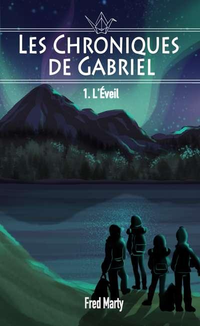 Image de couverture de Les Chroniques de Gabriel : l'éveil (T.1)