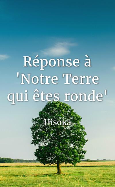 """Image de couverture de Réponse à """"Notre Terre qui êtes ronde"""""""