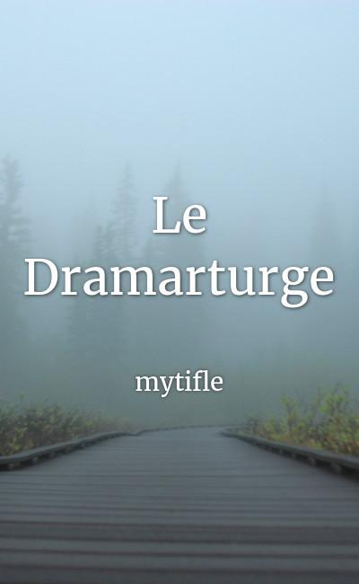 Image de couverture de Le Dramaturge