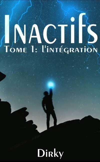 Image de couverture de Inactifs - Tome 1 : L'Intégration