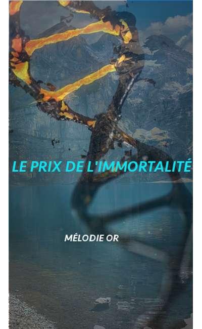 Image de couverture de Le prix de l'immortalité (nouvelle terminée)