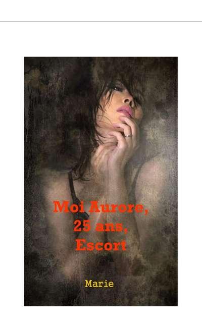 Image de couverture de Moi Aurore, 25 ans, Escort