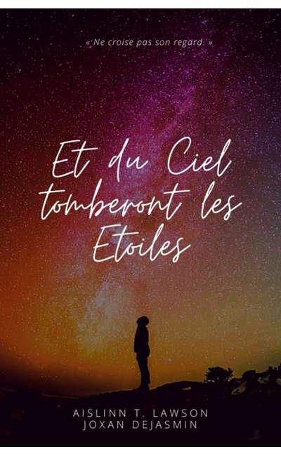 Image de couverture de Et du ciel tomberont les étoiles