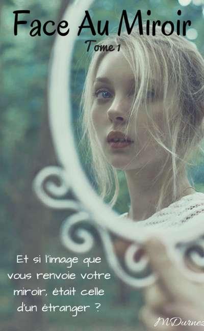 Image de couverture de Face Au Miroir (Tome 1)