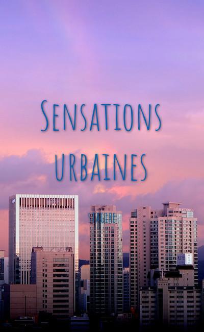 Image de couverture de Sensations urbaines