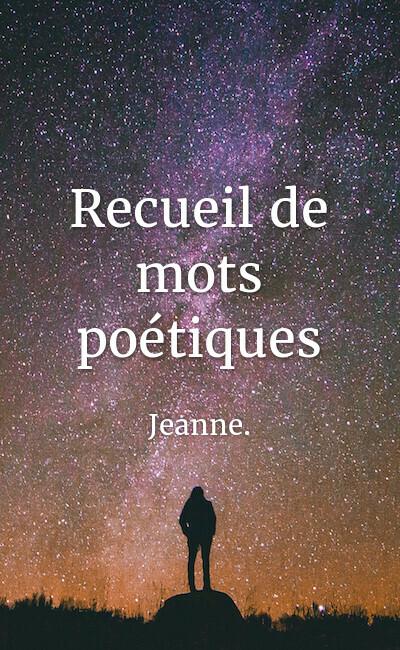 Image de couverture de Recueil de mots poétiques