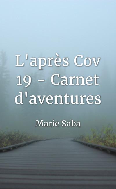 Image de couverture de L'après Cov 19 - Carnet d'aventures