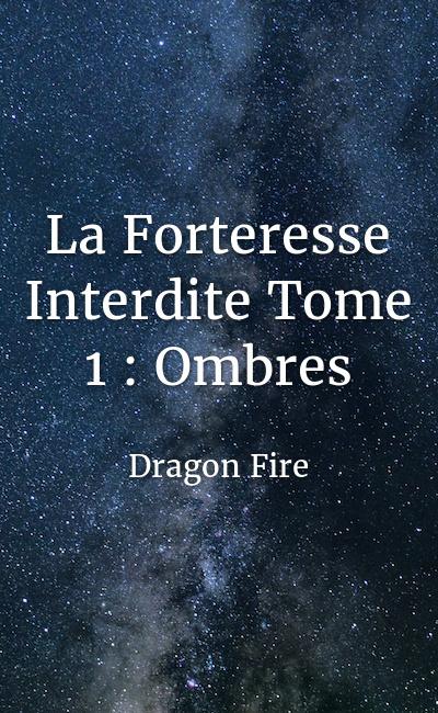 Image de couverture de La Forteresse Interdite Tome 1 : Ombres