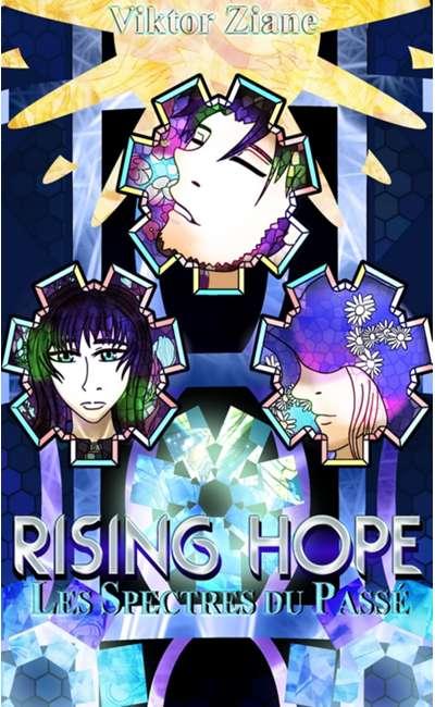 Image de couverture de Rising Hope : Les Spectres du Passé