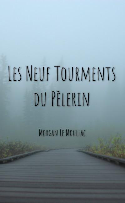 Image de couverture de Les Neuf Tourments du Pèlerin