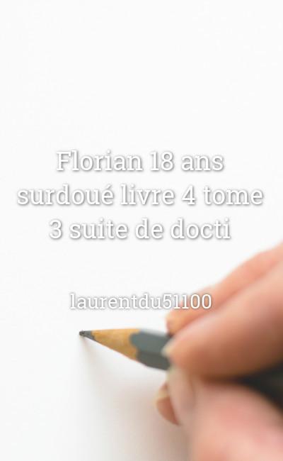 Image de couverture de Florian 18 ans surdoué livre 4 tome 3
