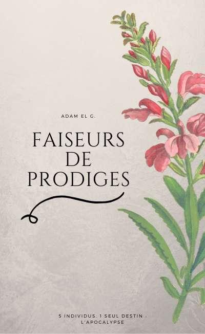 Image de couverture de Faiseurs de Prodiges